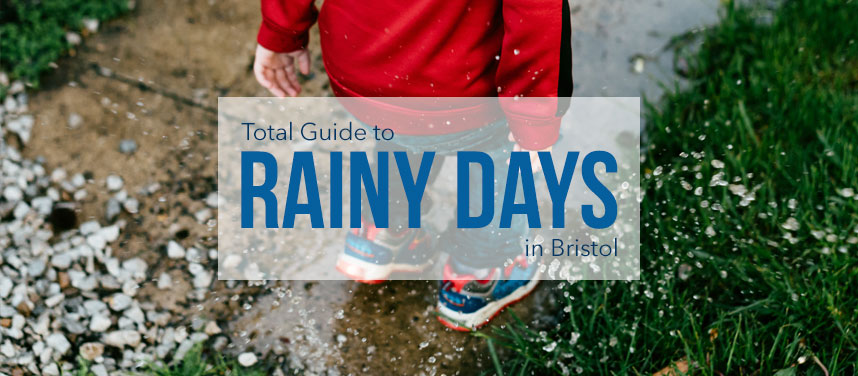 Things to do in Bristol when it's Raining | Rainy days out | Rain or Shine