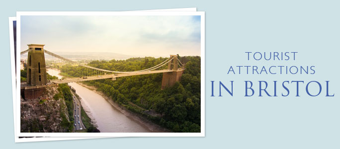 Tourist Attractions in Bristol | Things to do and see in Bristol