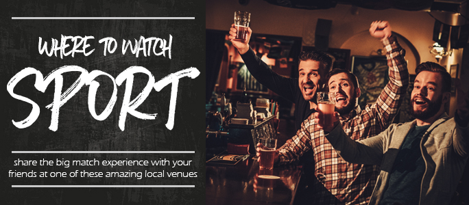 Where to Watch Sport in Bristol | Sports Bars