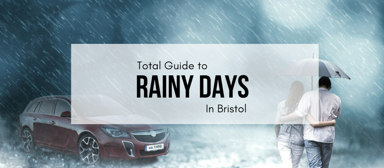 Things to do when it's Raining in Bristol | Rainy days out