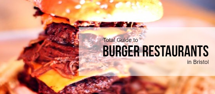 Burger Restaurants in Bristol