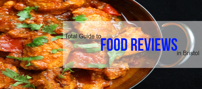 Restaurant and Food Reviews in Bristol