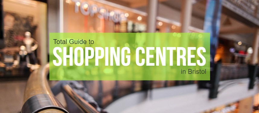Shopping Centres In Bristol