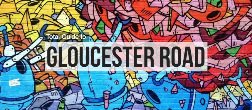 Total Guide to Gloucester Road
