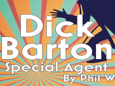 Dick Barton Special Agent by Phil Willmott