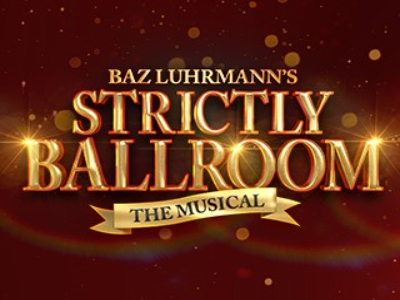 Strictly Ballroom comes to The Bristol Hippodrome