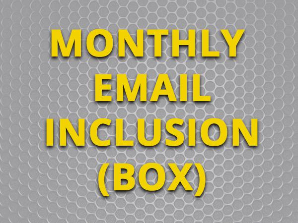 INCLUSION IN TOTAL GUIDE TO MONTHLY NEWSLETTER - BOX