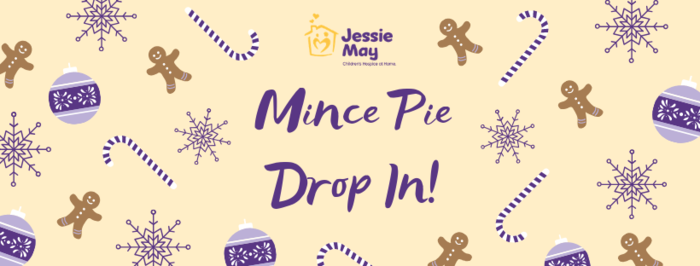 Jessie May Mince Pie Drop In!