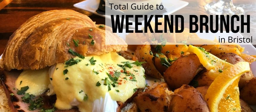Weekend Brunch in Bristol