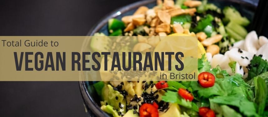 Vegan Restaurants in Bristol