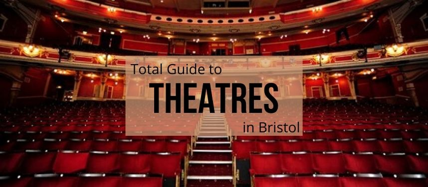 Theatres in Bristol