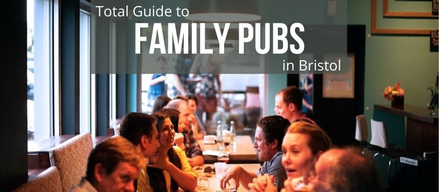 Family Pubs in Bristol