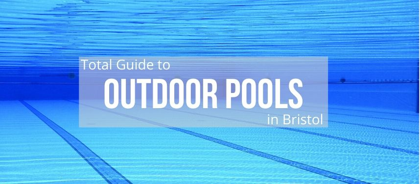 Open Air Swimming Pools in & near Bristol