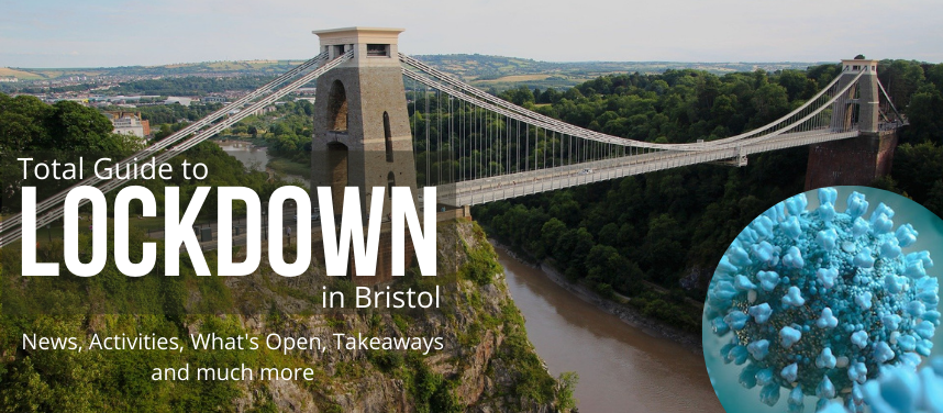 Total Guide to Lockdown in Bristol